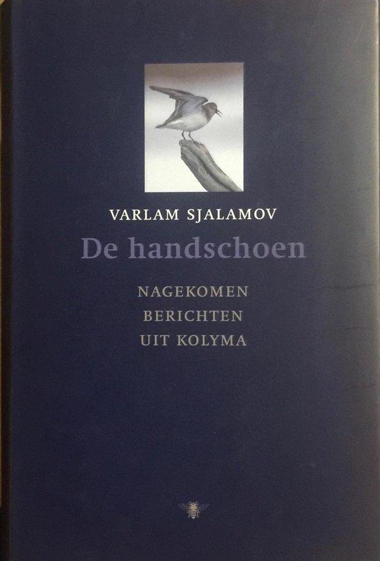 De Handschoen En Andere Verhalen - Varlam Sjalamov |
