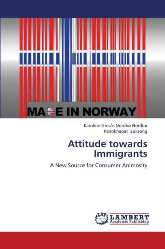 Boek cover Attitude Towards Immigrants van Nordbo Karoline Grosas Nordbo (Paperback)