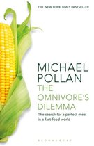 The Omnivore's Dilemma : The Search for a Perfect Meal in a Fast-Food World