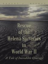 Rescue of the Helena Survivors in World War Ii