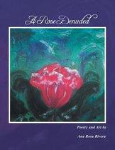 A Rose Denuded