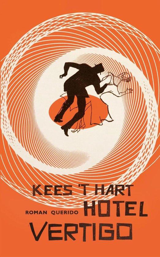Hotel Vertigo - Kees 't Hart | Fthsonline.com