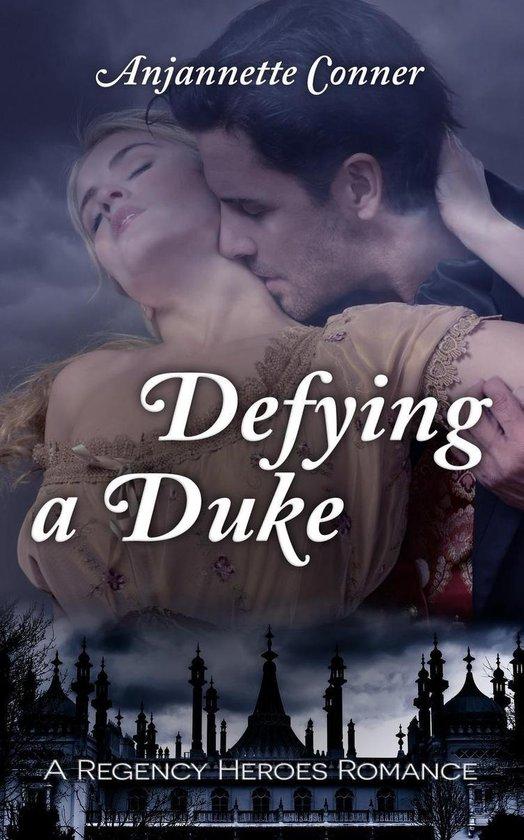 Defying a Duke