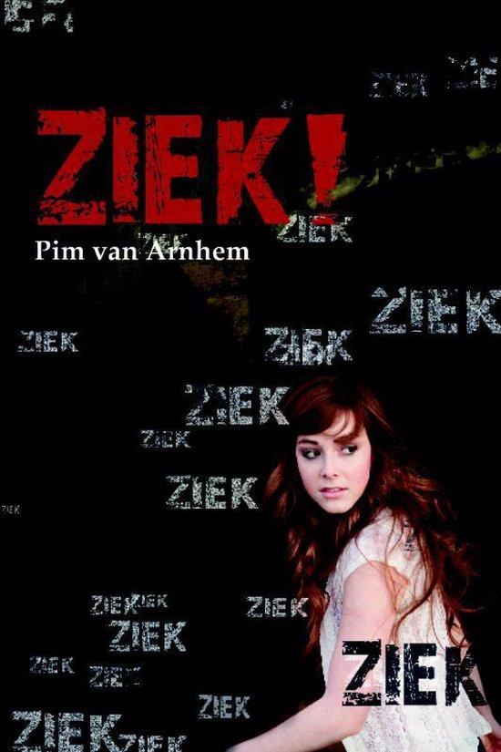 Ziek! - Pim van Arnhem |
