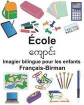 Fran ais-Birman cole Imagier Bilingue Pour Les Enfants