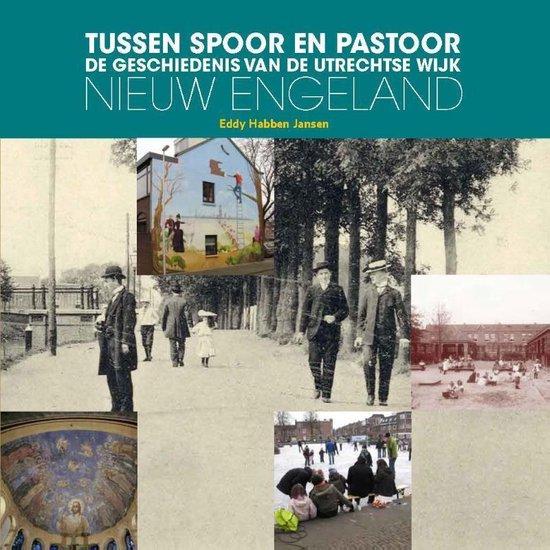 Tussen spoor en pastoor - Eddy Habben Jansen |