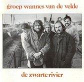 Groep Wannes Van De Velde - Zwarte Rivier, De