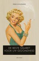 De beste sigaret voor uw gezondheid. Hoe roken de wereld veroverde