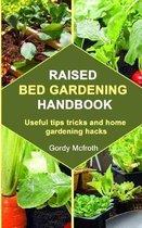 Raised Bed Gardening Handbook