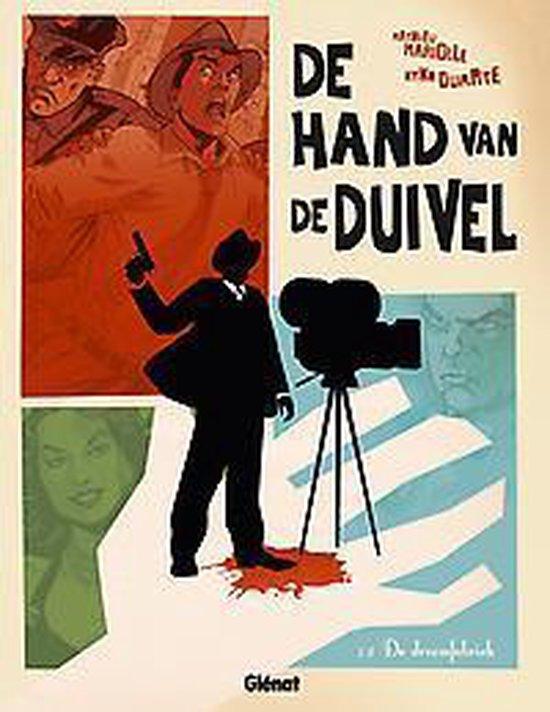 De Hand van de Duivel HC01. De droomfabriek - Kyko Duarte | Fthsonline.com