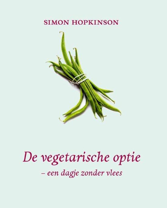 De Vegetarische Optie - Simon Hopkinson |