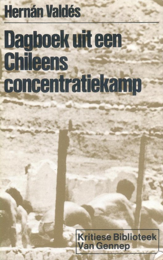 Dagboek uit chileens concentratiekamp - Valdes  