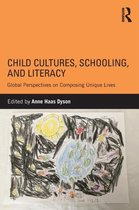 Omslag Child Cultures, Schooling, and Literacy
