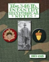 The 346th Infantry Historical Notes