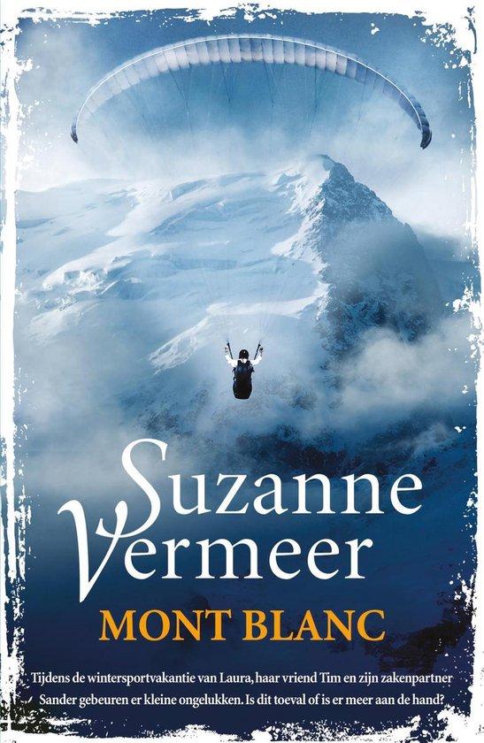 Boek cover Mont Blanc van Suzanne Vermeer (Paperback)