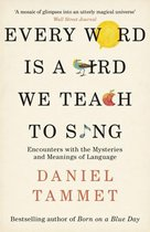 Omslag Every Word is a Bird We Teach to Sing