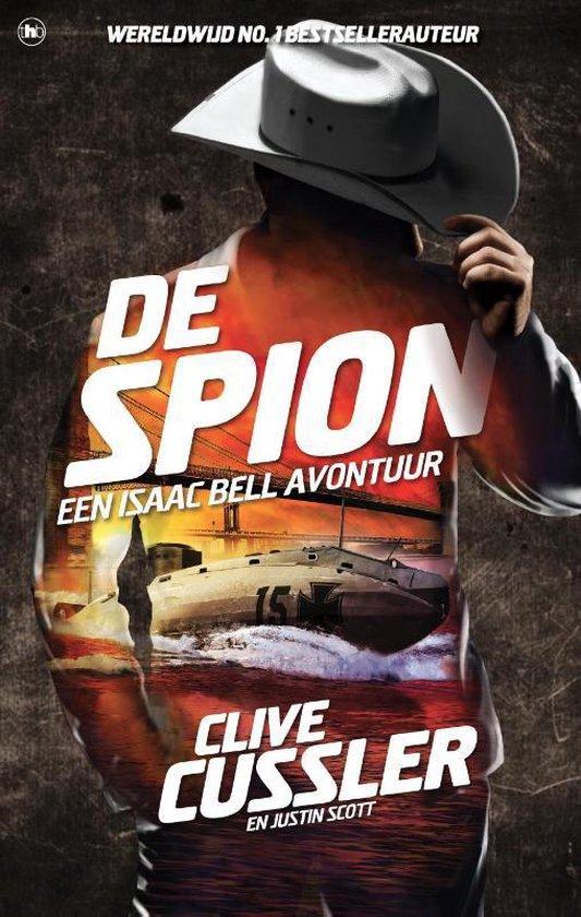Isaac Bell-avonturen - De spion - Clive Cussler |