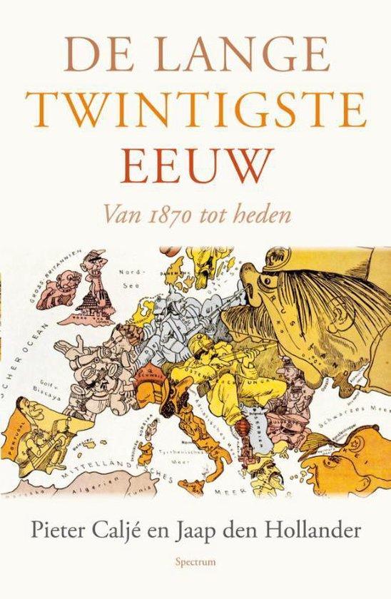 Boek cover De lange twintigste eeuw van Pieter Caljé (Paperback)