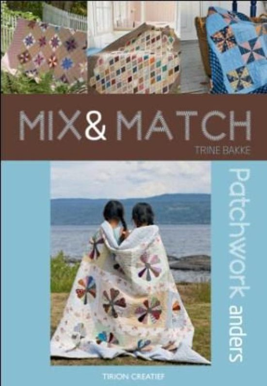 Mix & Match - Trine Bakke  