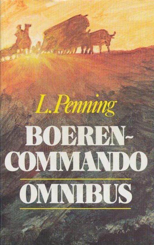 Boerencommando-omnibus: Jan Kordaat / Tjaart van de Merwe / Het lichtende spoor - L. Penning |