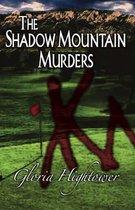 The Shadow Mountain Murders