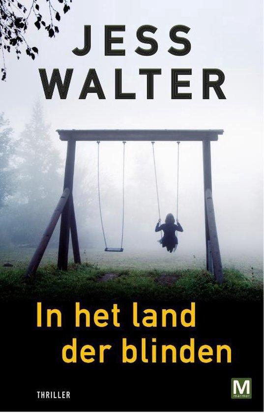 In het land der blinden - Jess Walter |