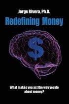 Redefining Money