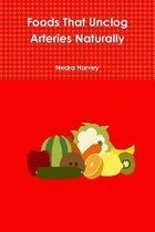 Foods That Unclog Arteries Naturally