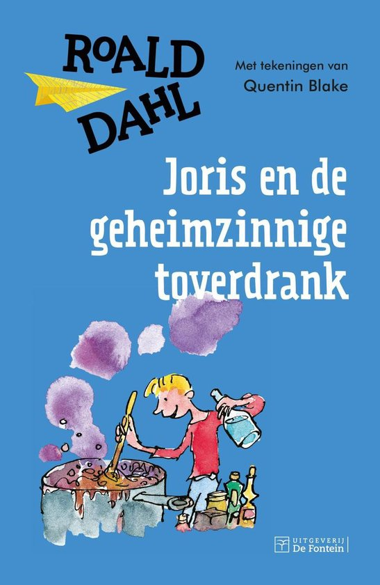 Joris en de geheimzinnige toverdrank - Roald Dahl |