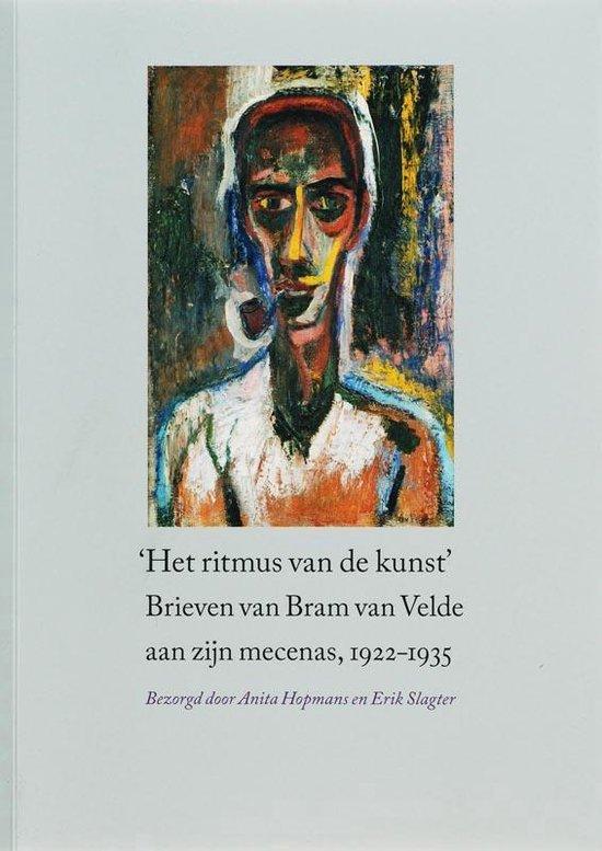 'Het ritmus van de kunst'. Brieven van Bram van Velde aan zijn mecenas, 1922-1935 - Bram Van Velde pdf epub