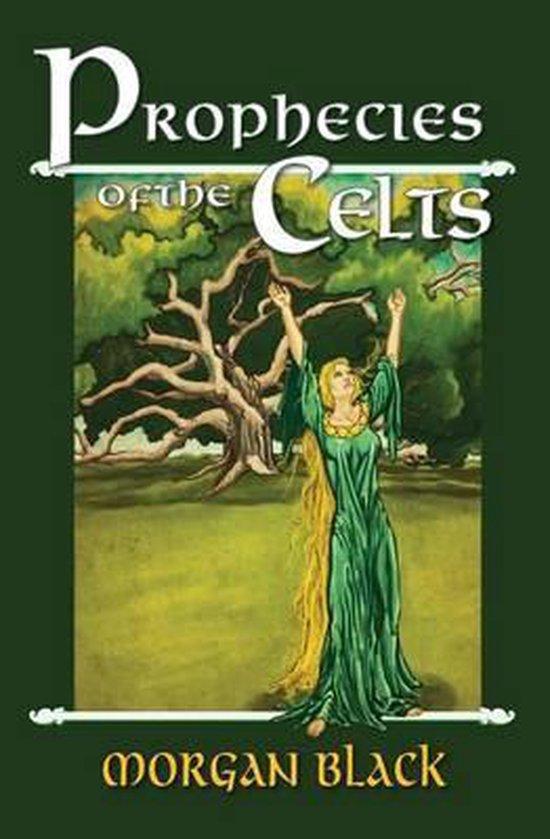 Prophecies of the Celts