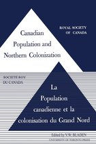 Canadian Population and Northern Colonization