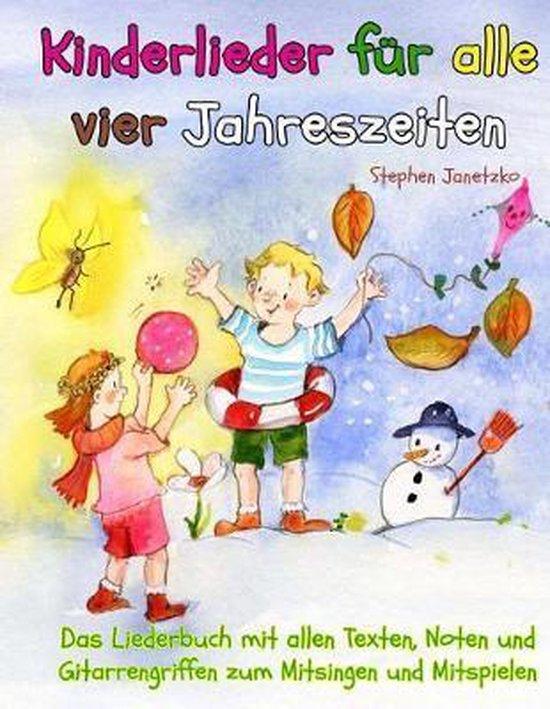 Kinderlieder F r Alle Vier Jahreszeiten - Das Liederbuch