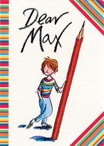 Max: Dear Max