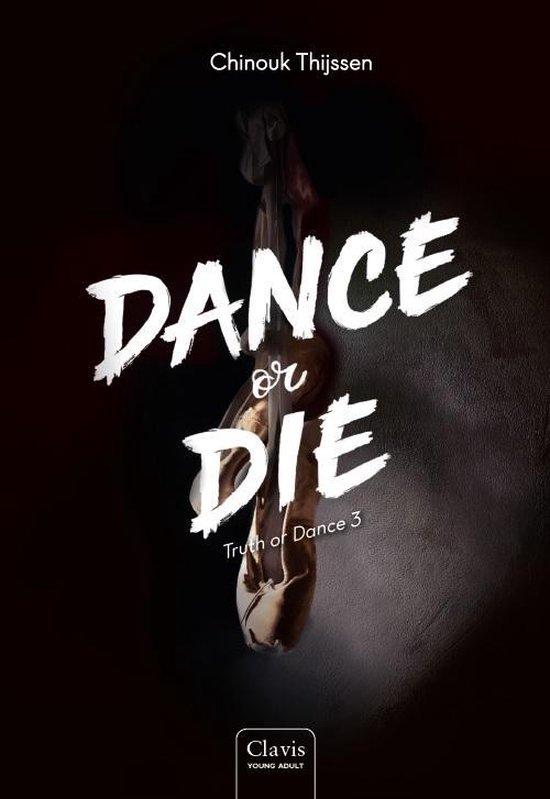 Truth or Dance 3 - Dance or Die
