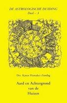 De astrologische duiding 3 - Aard en achtergrond van de huizen