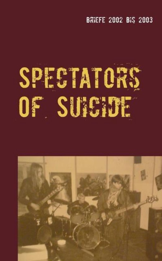 Boek cover Spectators Of Suicide van  (Paperback)