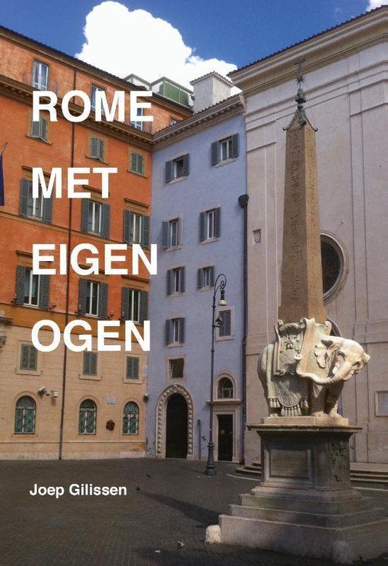 Rome met eigen ogen - Joep Gilissen |