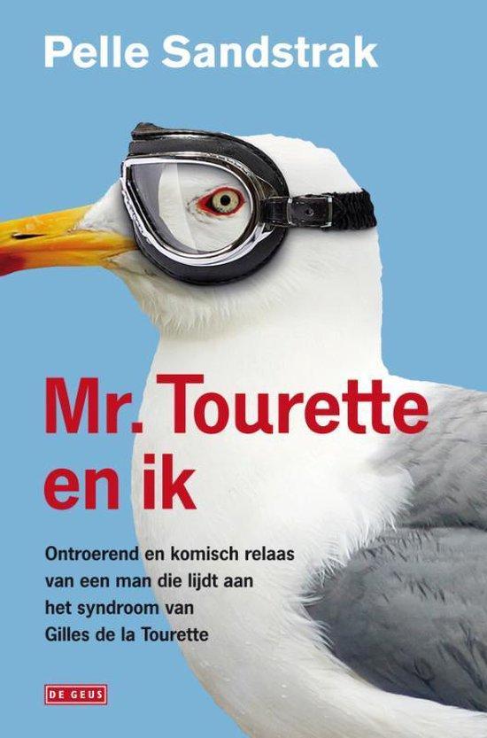 Mr. Tourette en ik - Pelle Sandstrak | Readingchampions.org.uk