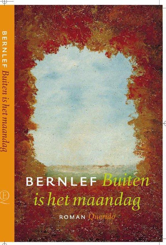 Buiten Is Het Maandag - J. Bernlef |