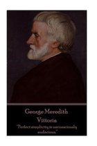 George Meredith - Vittoria