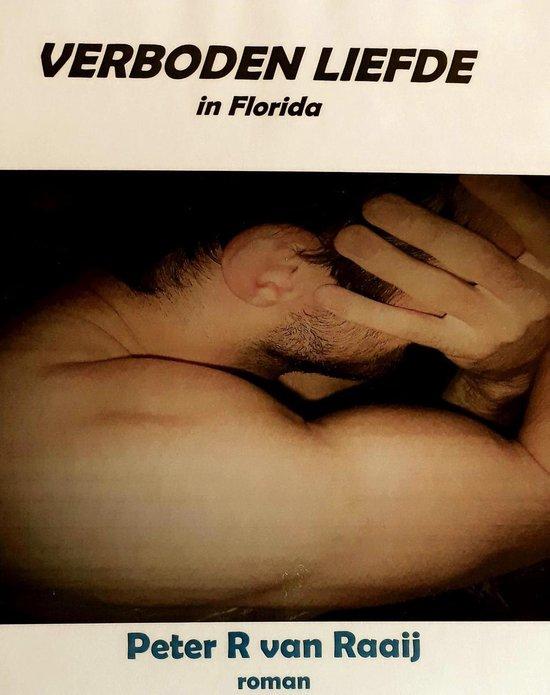 Verboden Liefde in Florida - Peter R van Raaij |