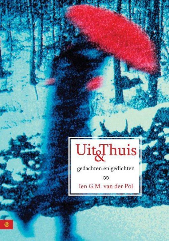 Uit en thuis - Ien G.M. van der Pol | Fthsonline.com
