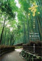 Soul Legacy of Kyoto