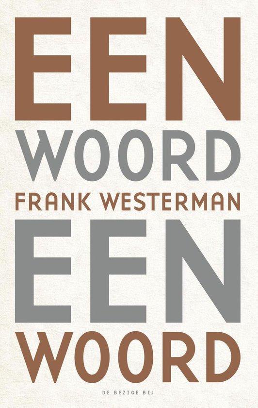 Een woord een woord - Frank Westerman |