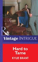 Omslag Hard To Tame (Mills & Boon Vintage Intrigue)