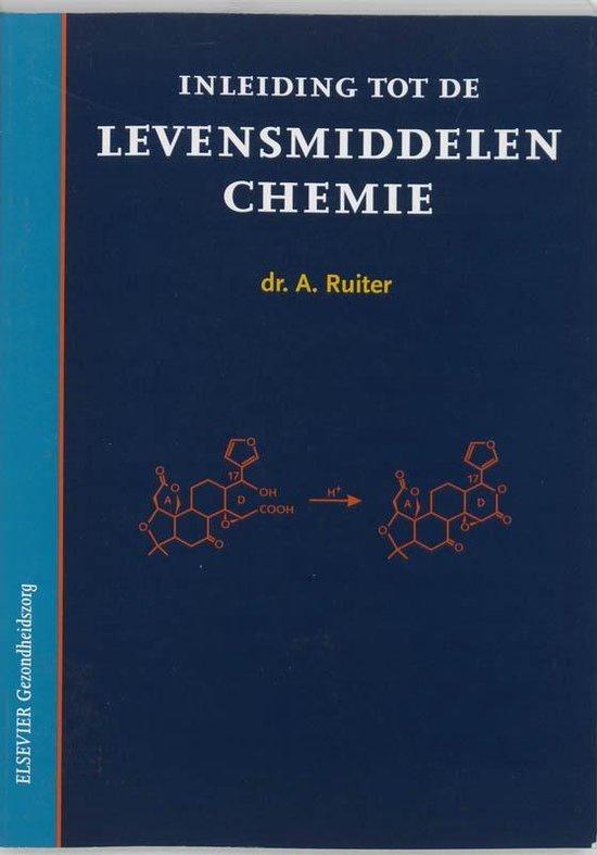 Inleiding tot de levensmiddelenchemie - A Ruiter |