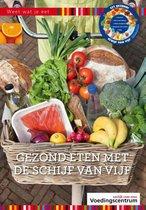 Boek cover Weet wat je eet - Gezond eten met de schijf van vijf van Stichting Voedingscentrum