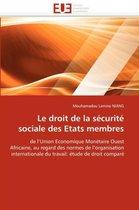 Le Droit de la S�curit� Sociale Des Etats Membres