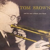 Tom Brown And His New Orleans Jazz
